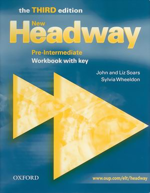 New Headway 3E Pre-intermediate Workbook with key