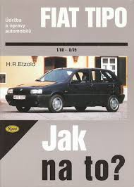 Jak na to? 14 Fiat Tipo  (1/88 - 8/98)