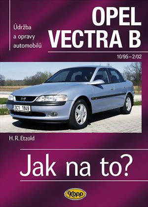 Jak na to? 38 OPEL VECTRA B 10/95 - 2/02