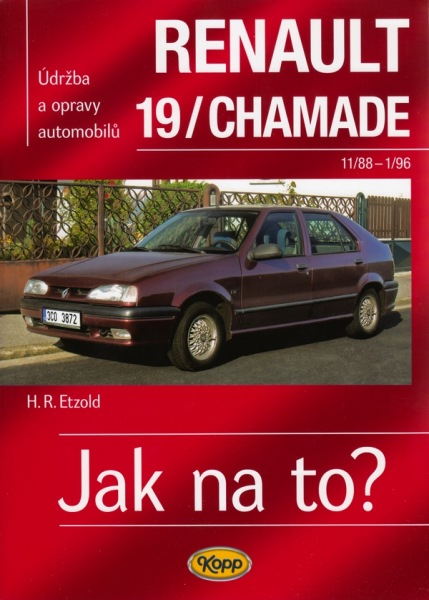 Jak na to? 9 Renault 19/Chamade(od 11/88 do 1/96)
