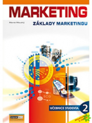 Marketing - Základy marketingu 2. - Učebnice studenta